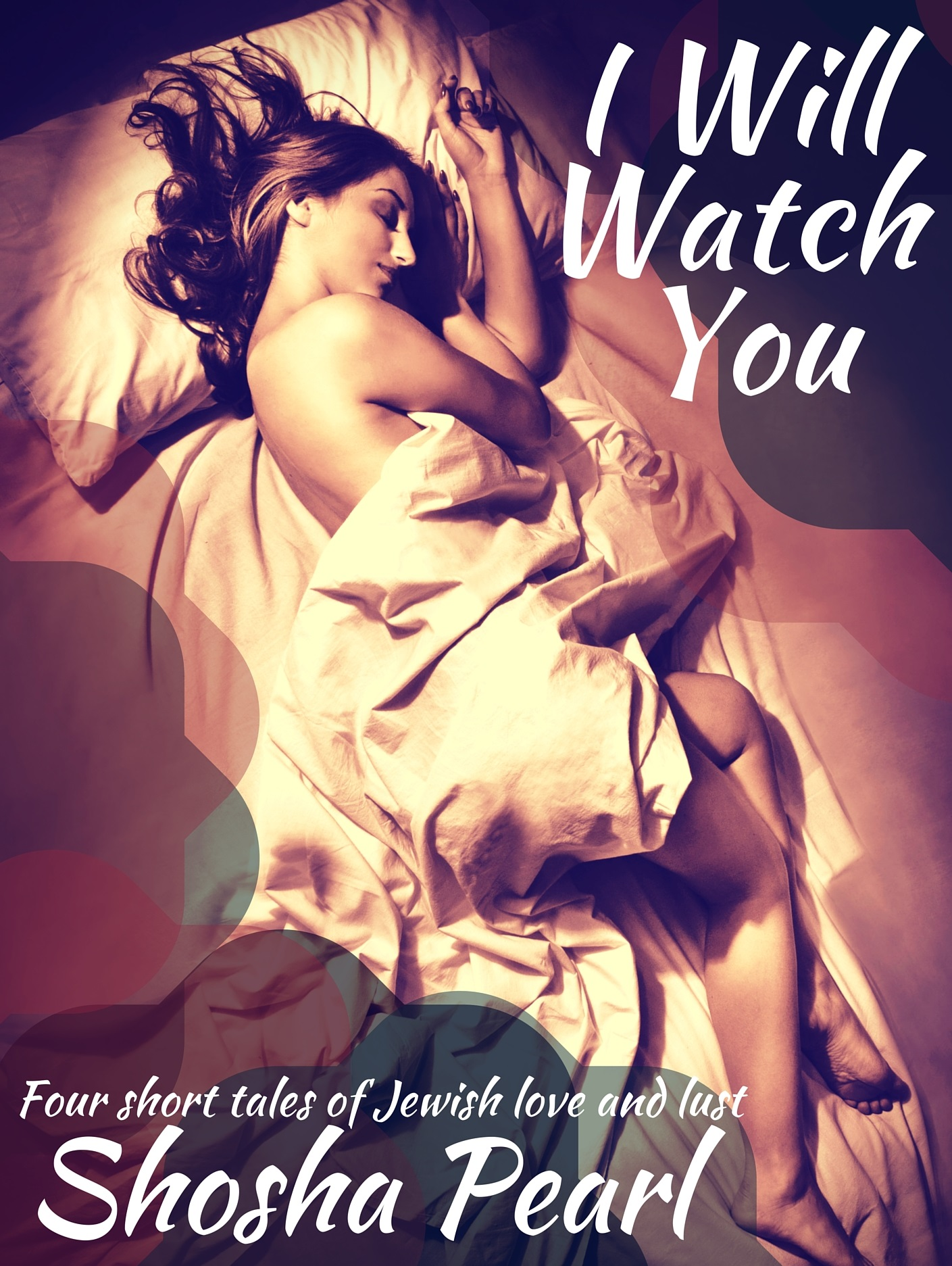 I Will Watch You cover image small Shosha Pearl