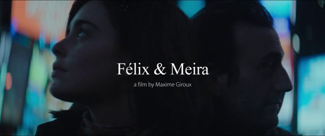 Have you seen 'Felix and Meira'?